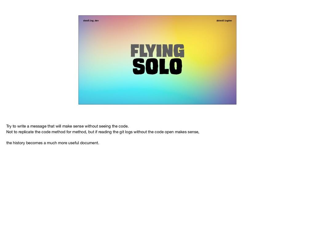 doodling.dev @doodlingdev Flying Solo Try to wr...