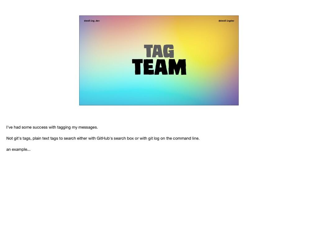doodling.dev @doodlingdev Tag Team I've had som...