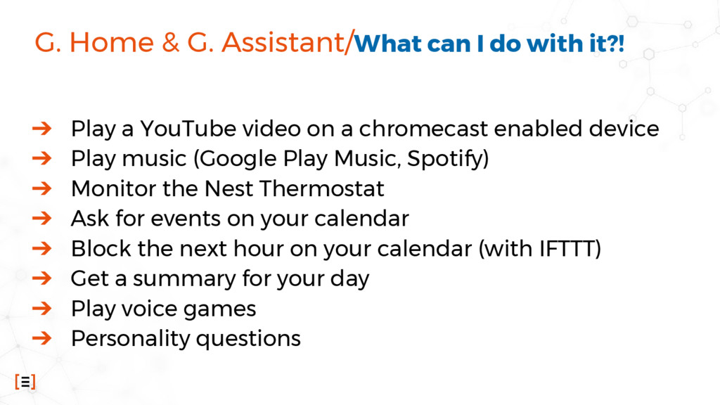 G. Home & G. Assistant/What can I do with it?! ...