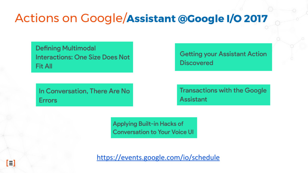 Actions on Google/Assistant @Google I/O 2017