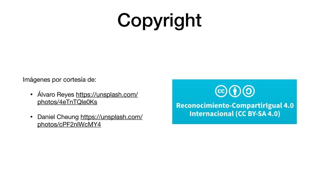Copyright Imágenes por cortesía de:  • Álvaro R...