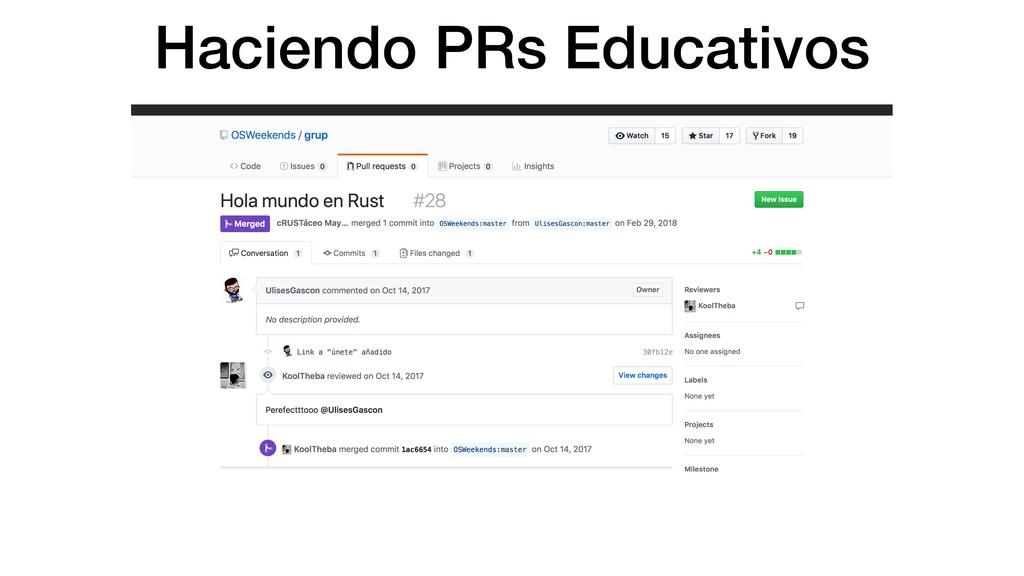 Haciendo PRs Educativos