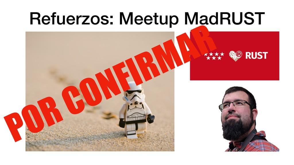 POR CONFIRMAR Refuerzos: Meetup MadRUST