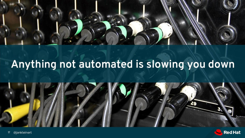@jankleinert 17 Anything not automated is slowi...