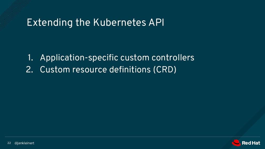 @jankleinert 22 1. Application-specific custom c...