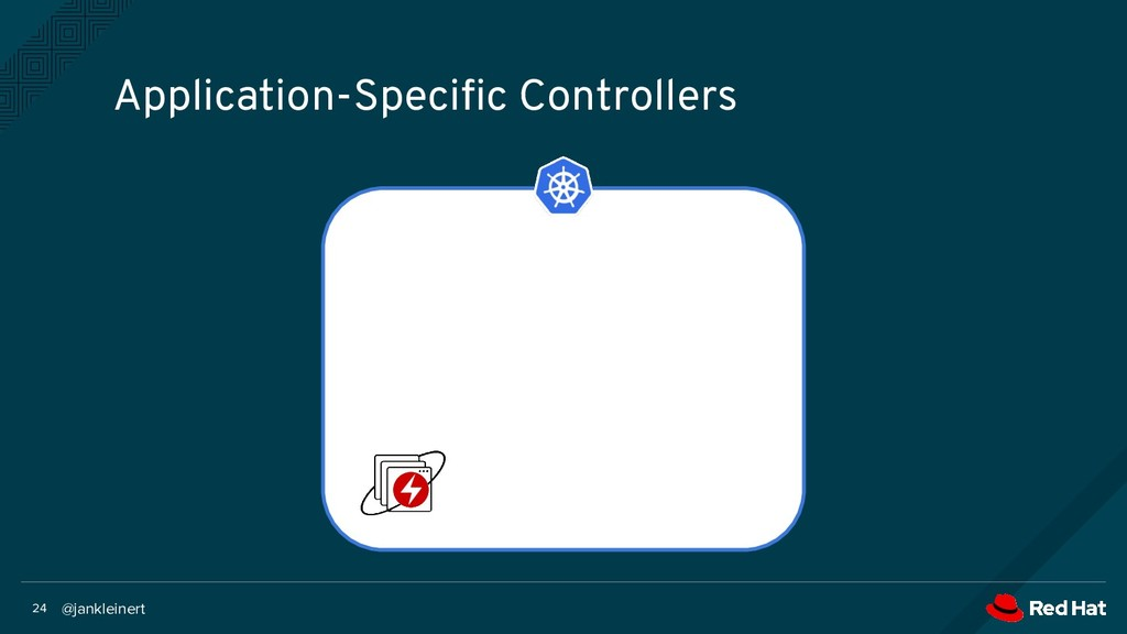 @jankleinert 24 Application-Specific Controllers