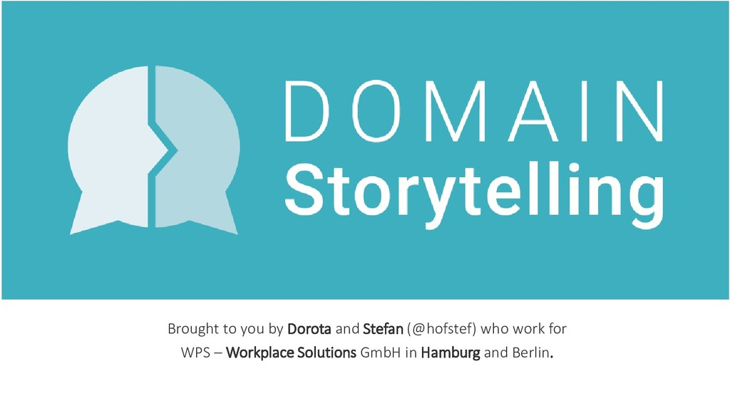 Brought to you by Dorota and Stefan (@hofstef) ...