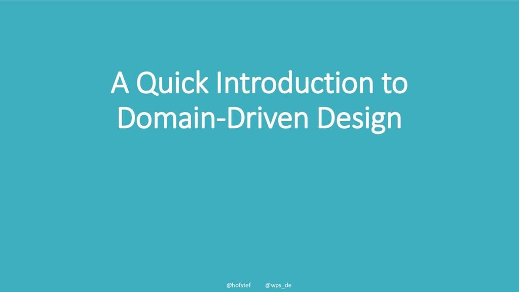 @hofstef @wps_de A Quick Introduction to Domain...