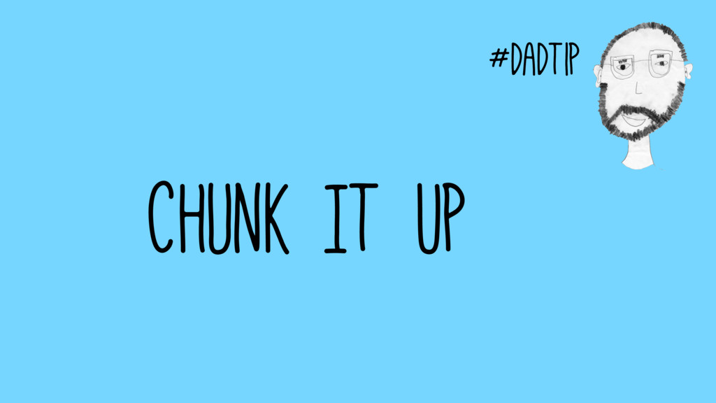 #dadtip Chunk It Up #dadtip