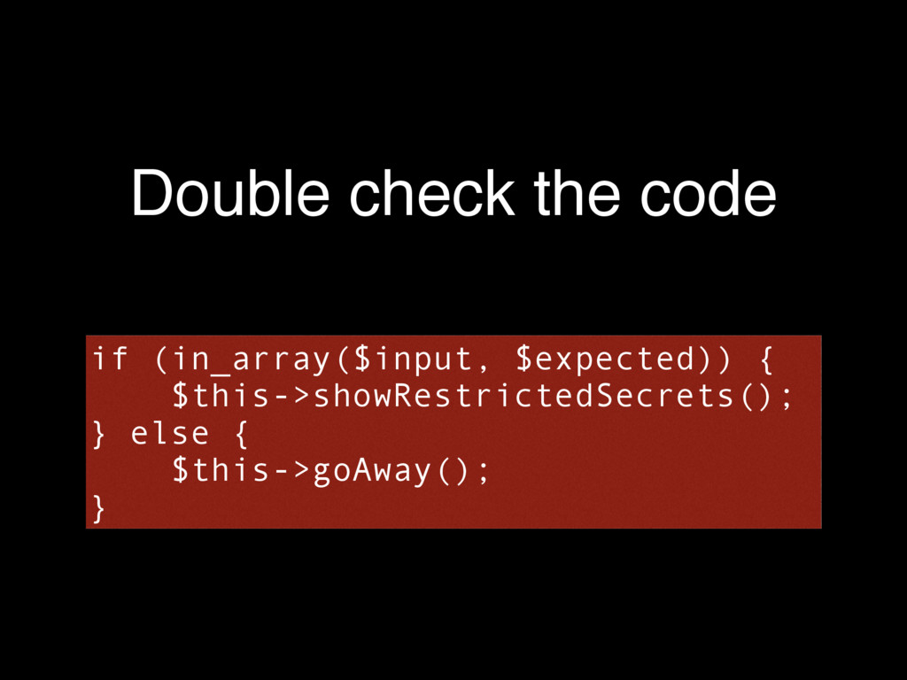 Double check the code if (in_array($input, $exp...