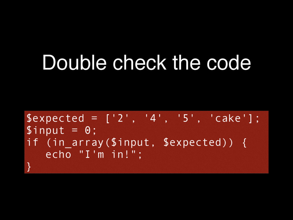 Double check the code $expected = ['2', '4', '5...