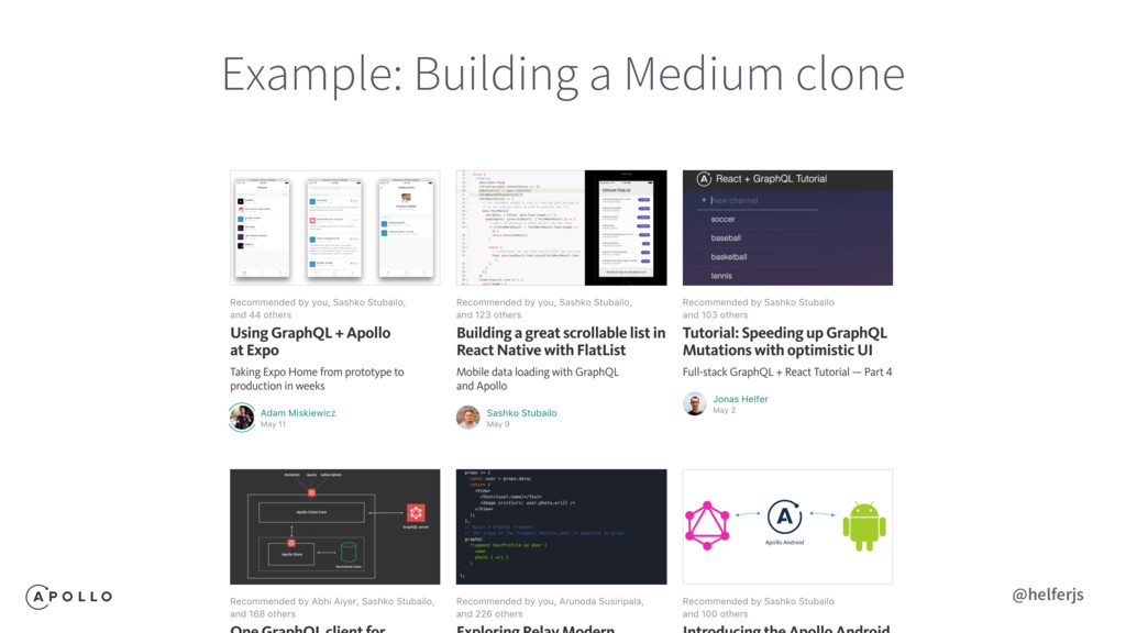 Example: Building a Medium clone @helferjs