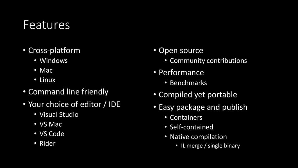 Features • Cross-platform • Windows • Mac • Lin...