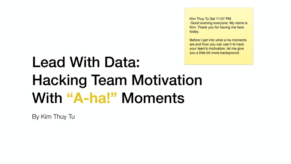 """Lead With Data: Hacking Team Motivation With """"A..."""
