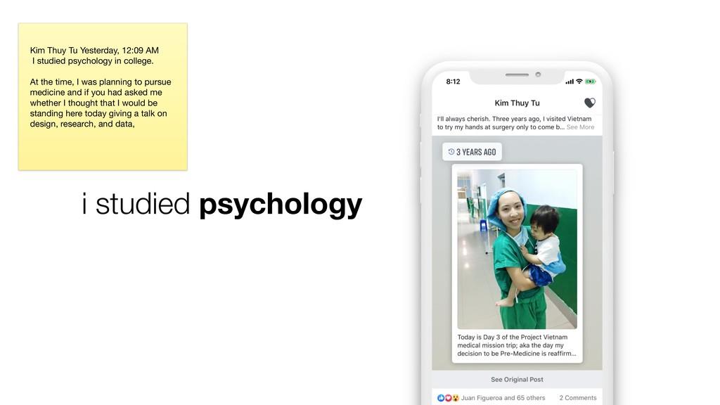 i studied psychology Kim Thuy Tu Yesterday, 12:...