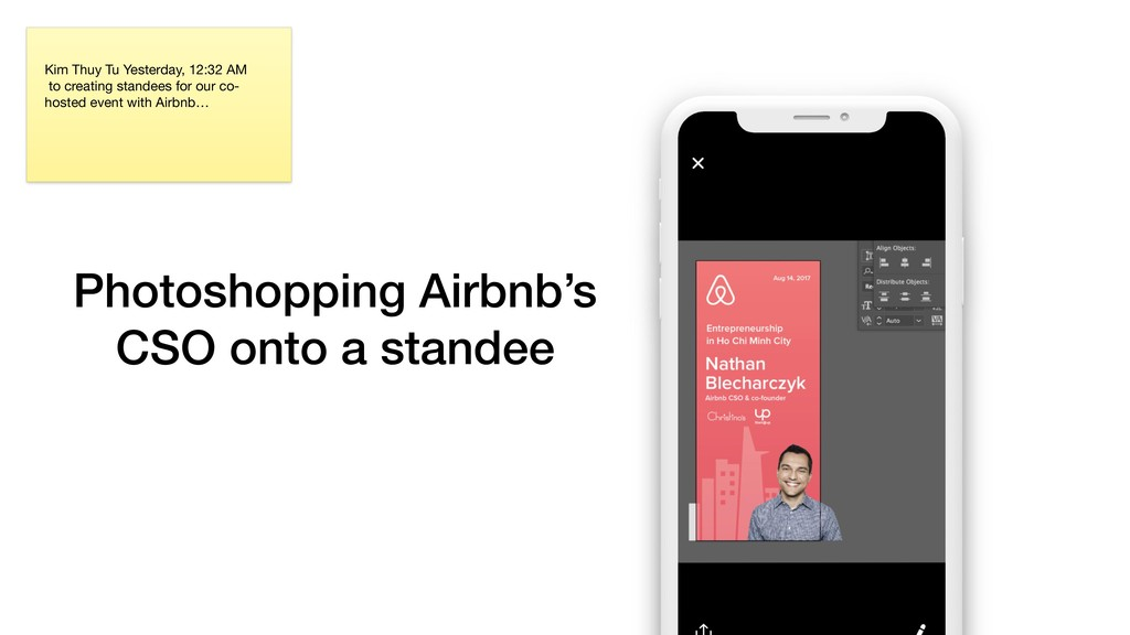 Photoshopping Airbnb's  CSO onto a standee Kim...