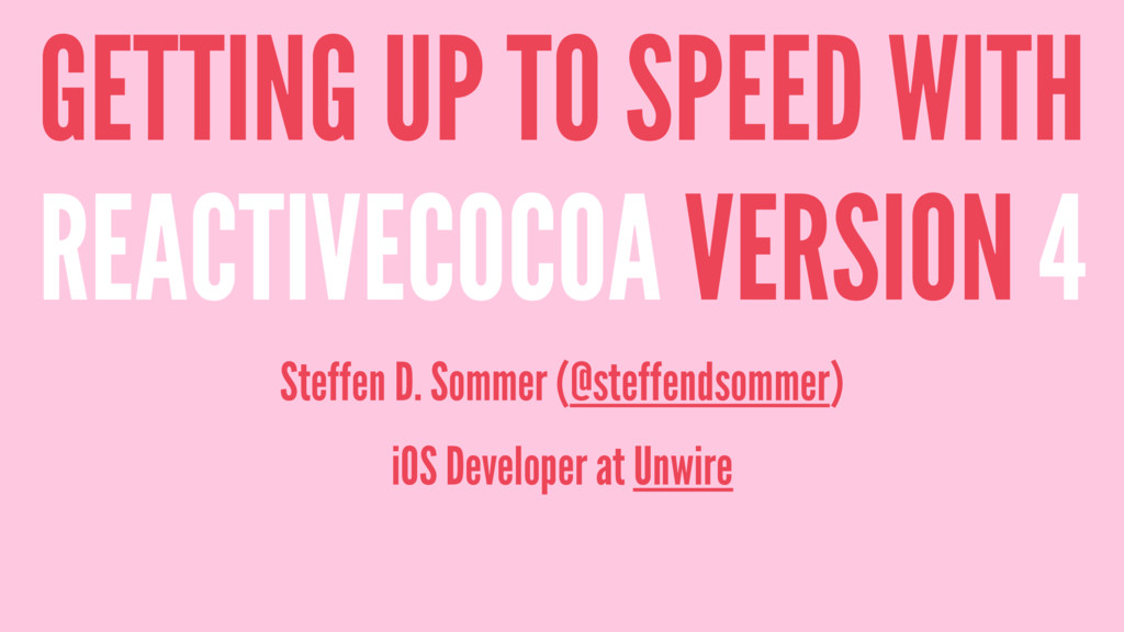 GETTING UP TO SPEED WITH REACTIVECOCOA VERSION ...