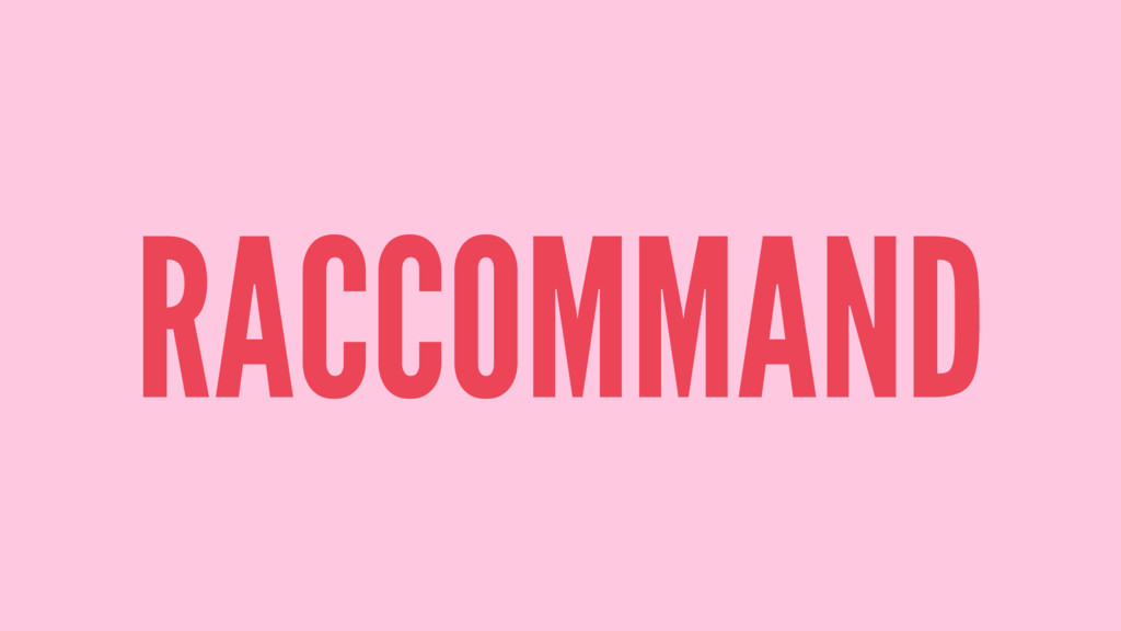 RACCOMMAND