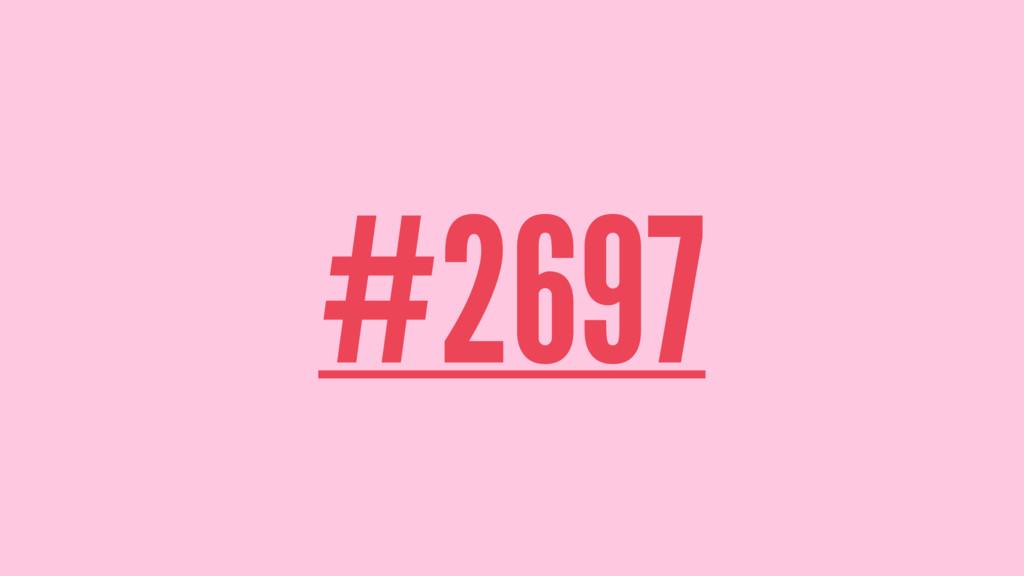 #2697