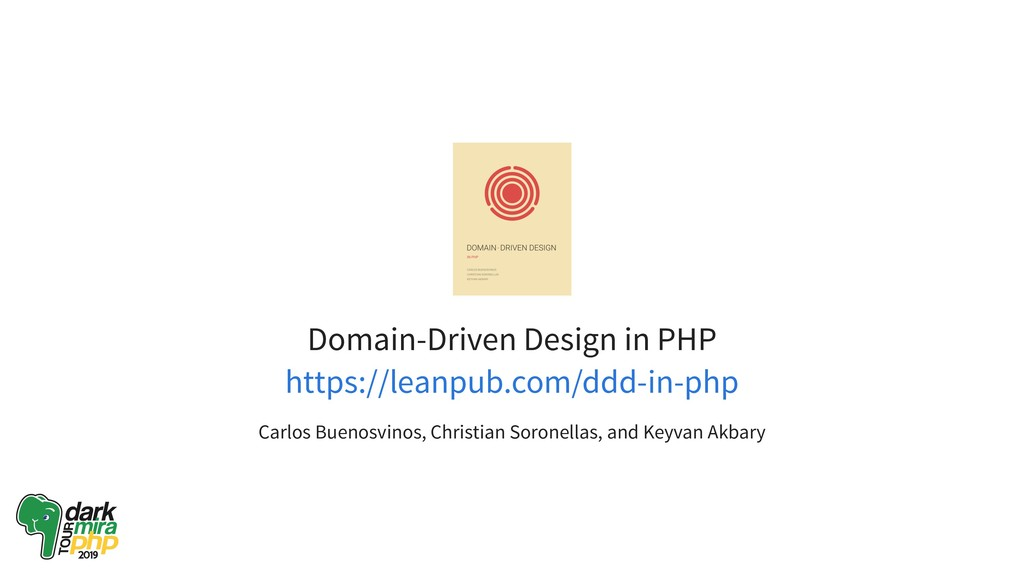 Domain-Driven Design in PHP Carlos Buenosvinos,...