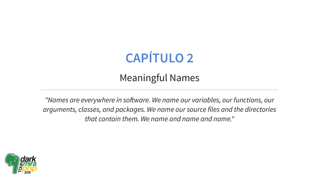 "CAPÍTULO 2 Meaningful Names ""Names are everywhe..."