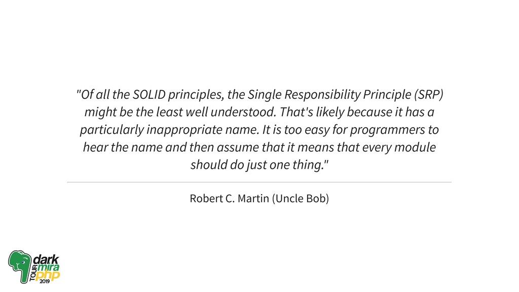 """Of all the SOLID principles, the Single Respon..."