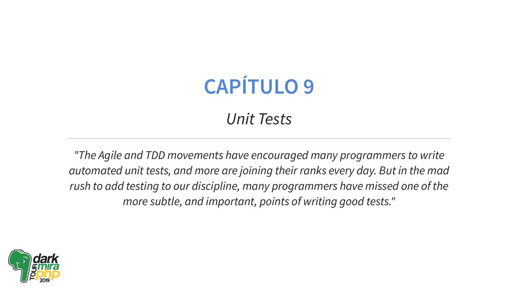"CAPÍTULO 9 Unit Tests ""The Agile and TDD moveme..."