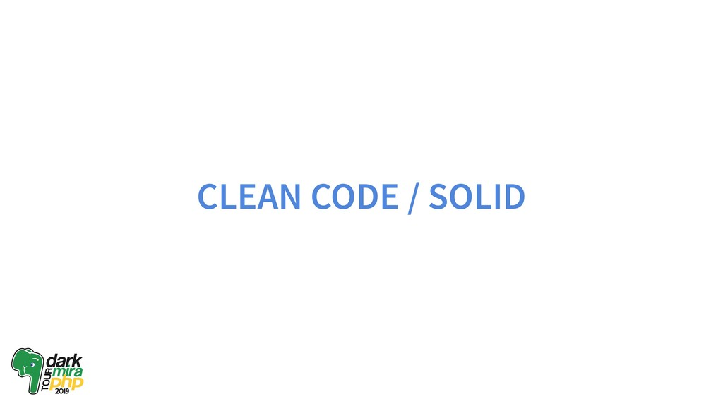 CLEAN CODE / SOLID