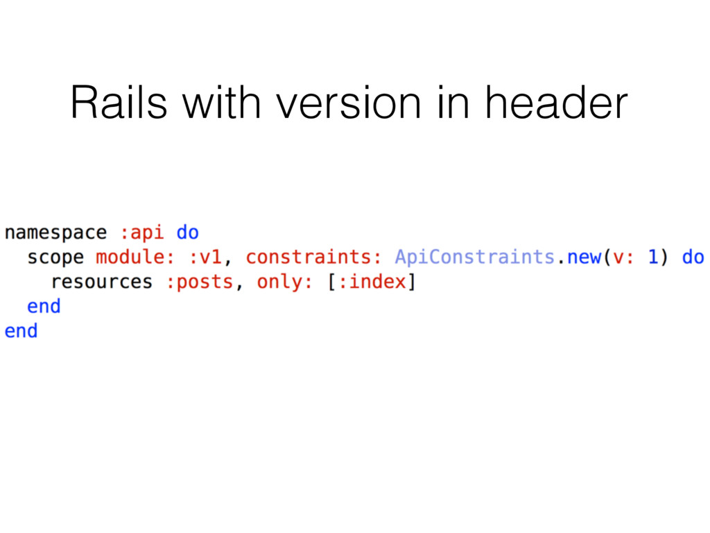 Rails with version in header