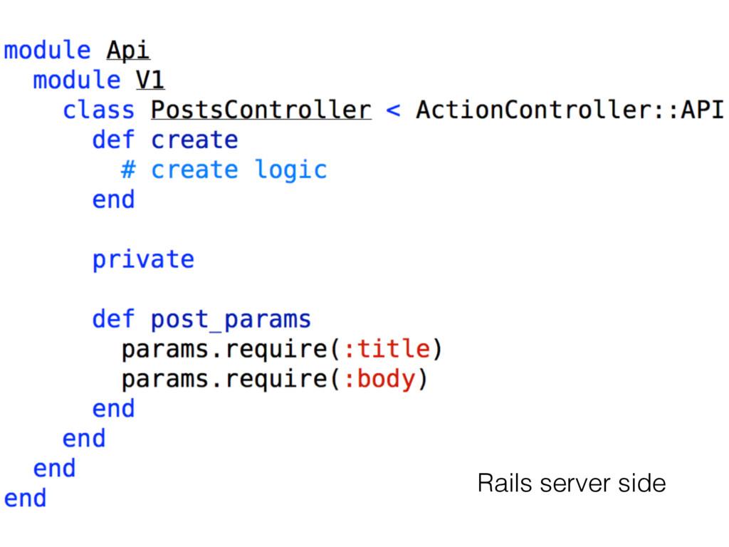 Rails server side