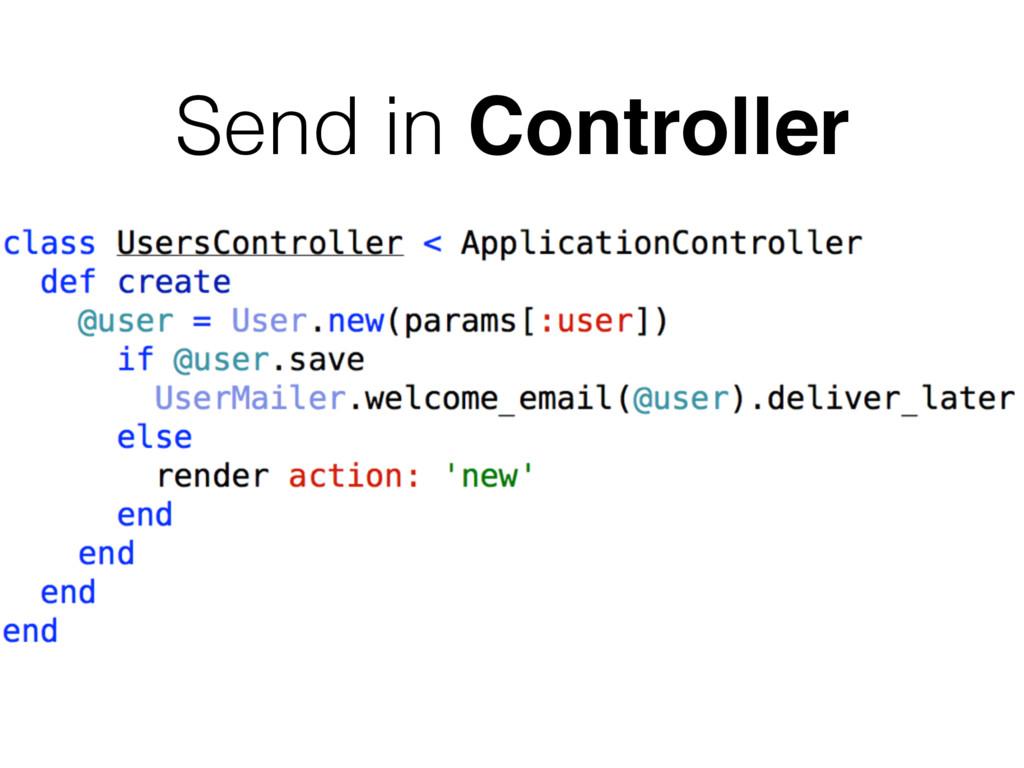 Send in Controller