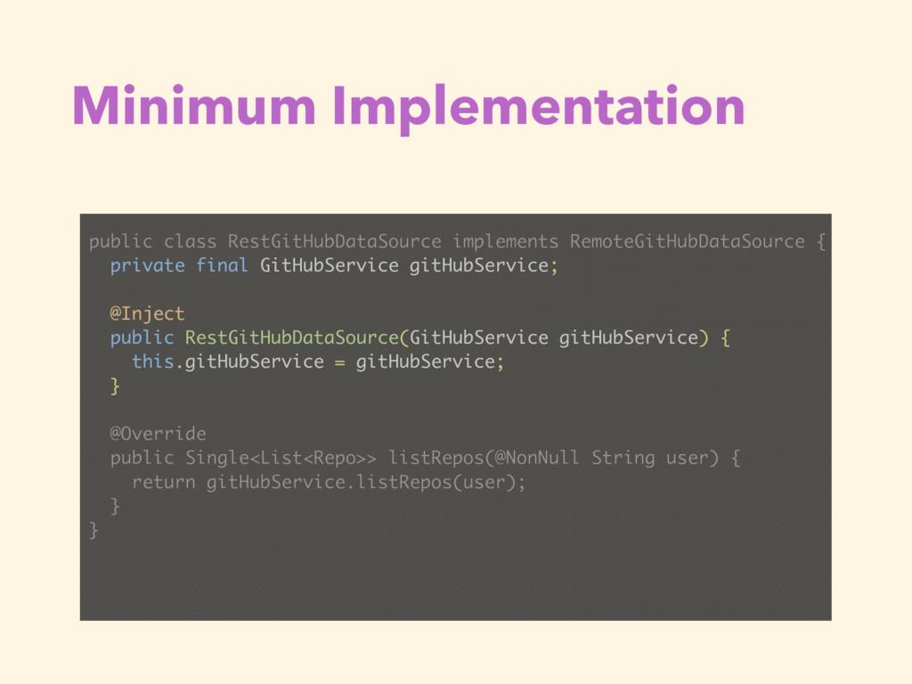 Minimum Implementation public class RestGitHubD...