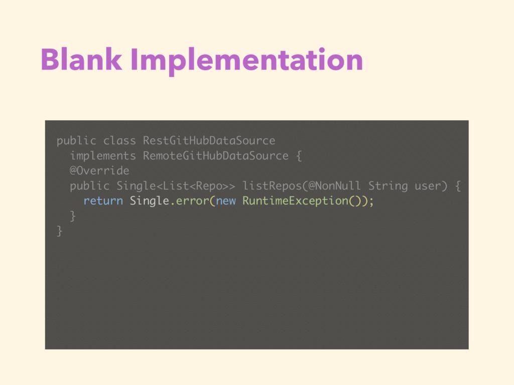 Blank Implementation public class RestGitHubDat...