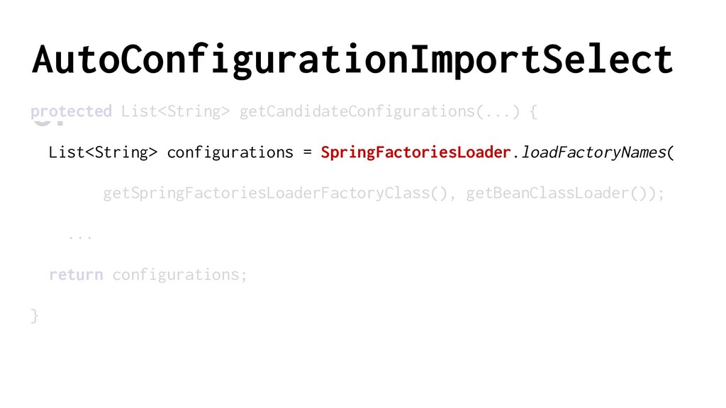 AutoConfigurationImportSelect or protected List...