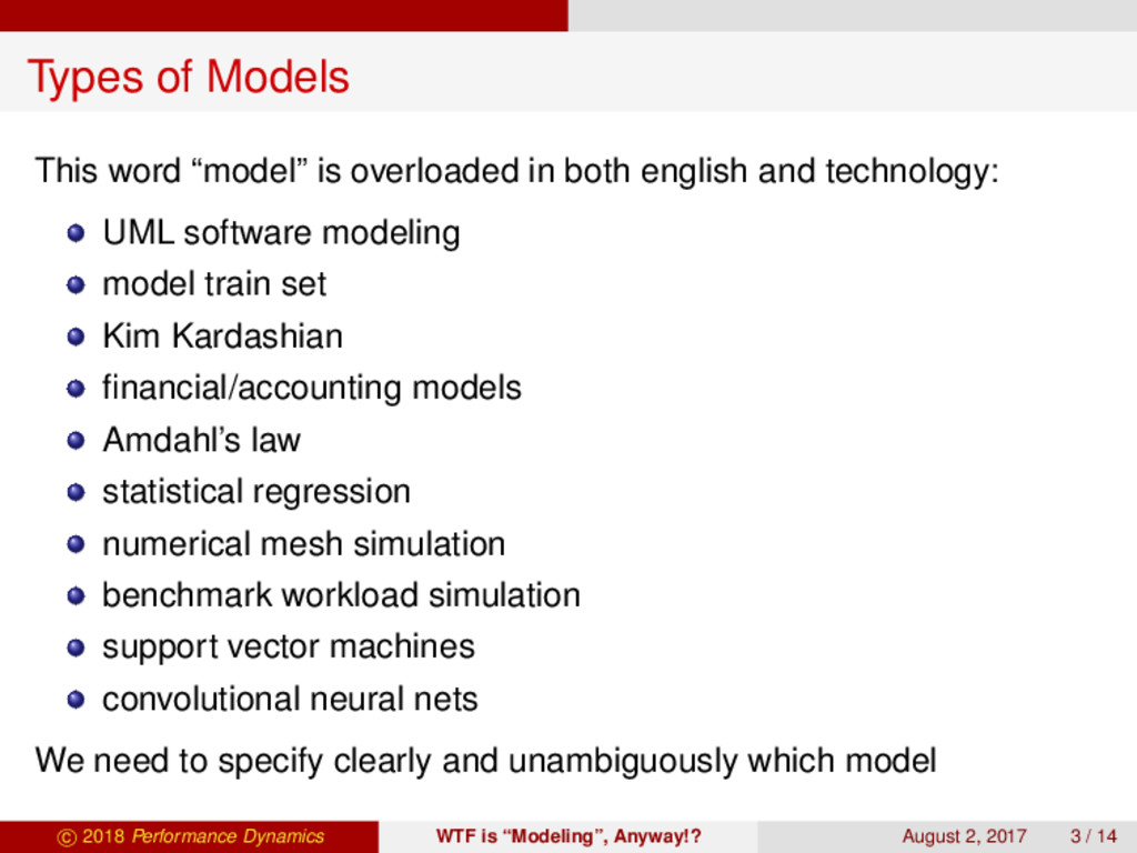 "Types of Models This word ""model"" is overloaded..."