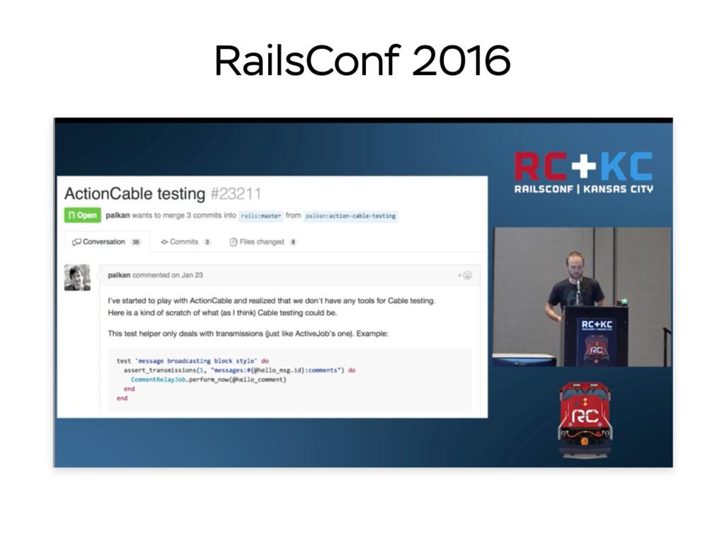 RailsConf 2016