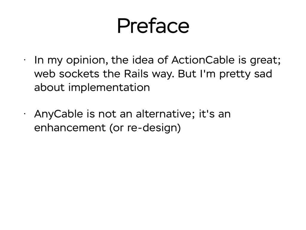 Preface • In my opinion, the idea of ActionCabl...