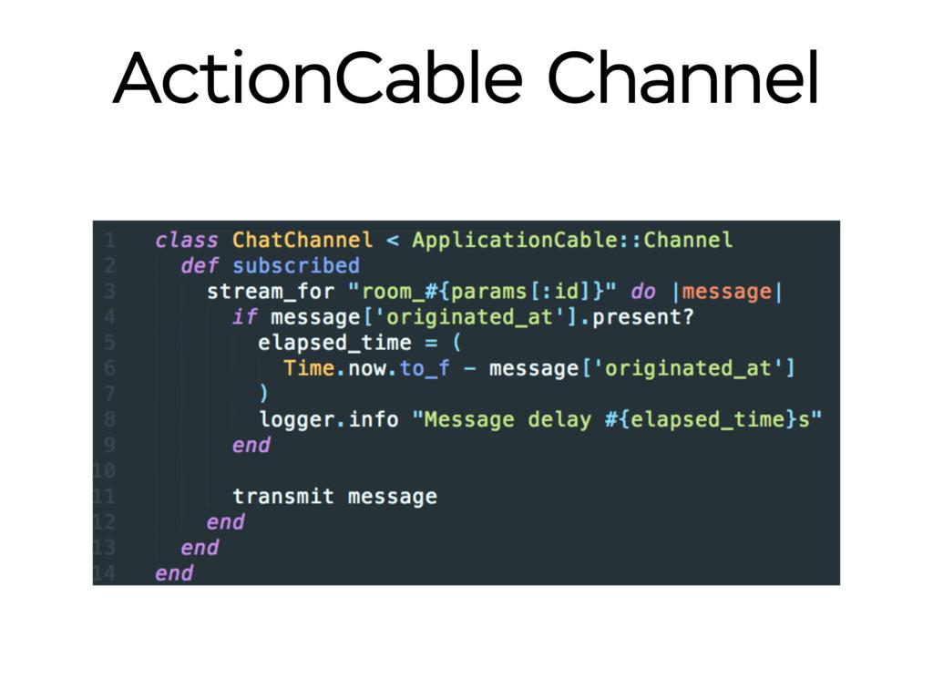 ActionCable Channel