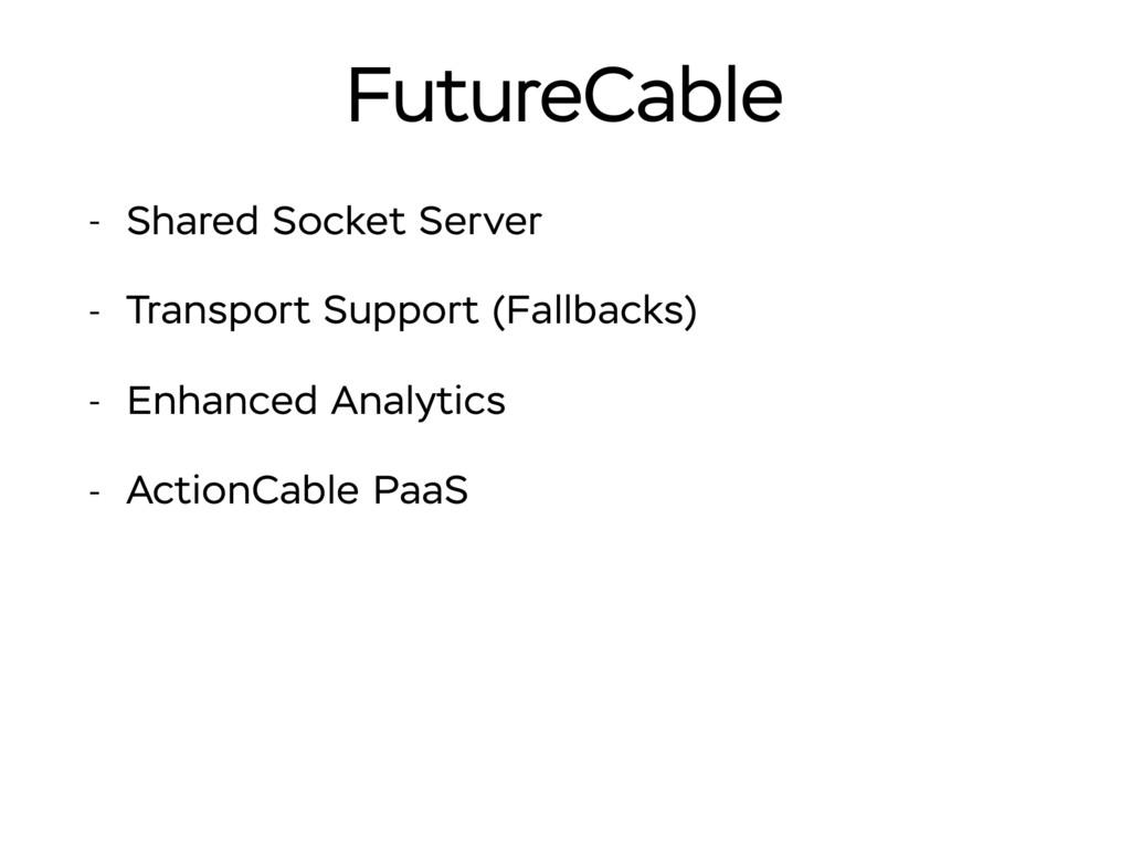 FutureCable - Shared Socket Server - Transport ...
