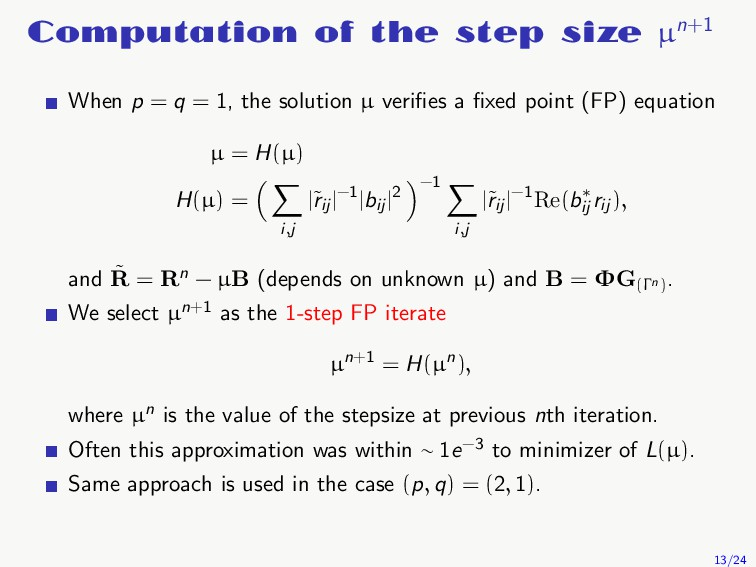 Computation of the step size µn+1 When p = q = ...