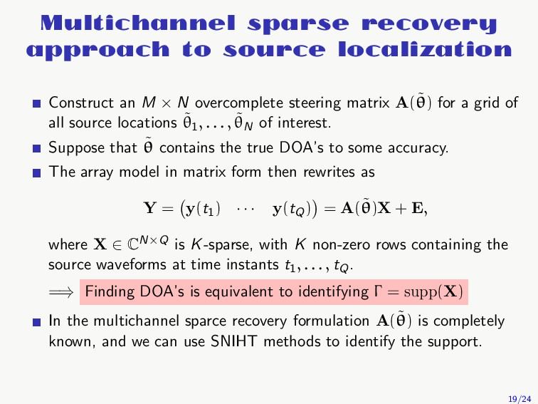 Multichannel sparse recovery approach to source...