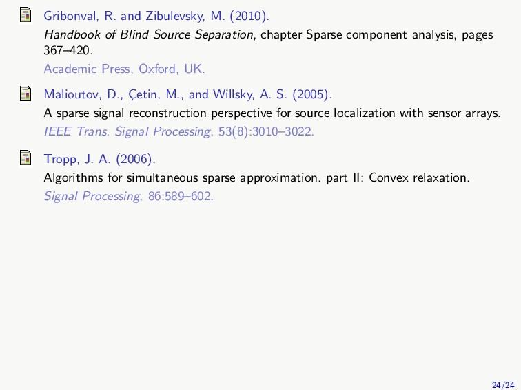 Gribonval, R. and Zibulevsky, M. (2010). Handbo...