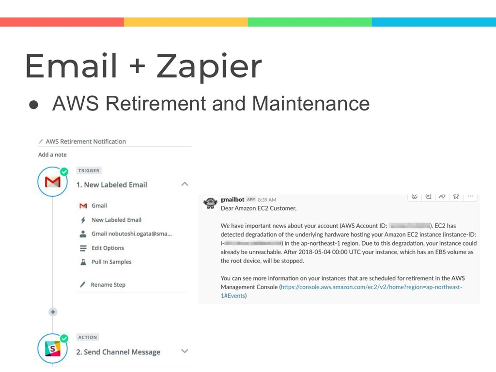 Email + Zapier ● AWS Retirement and Maintenance