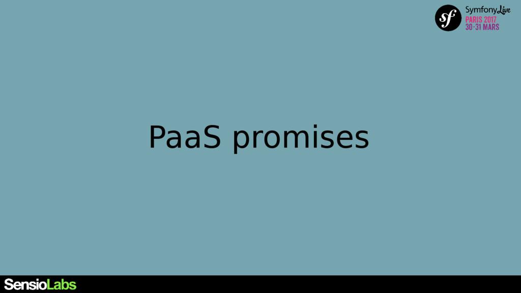 PaaS promises