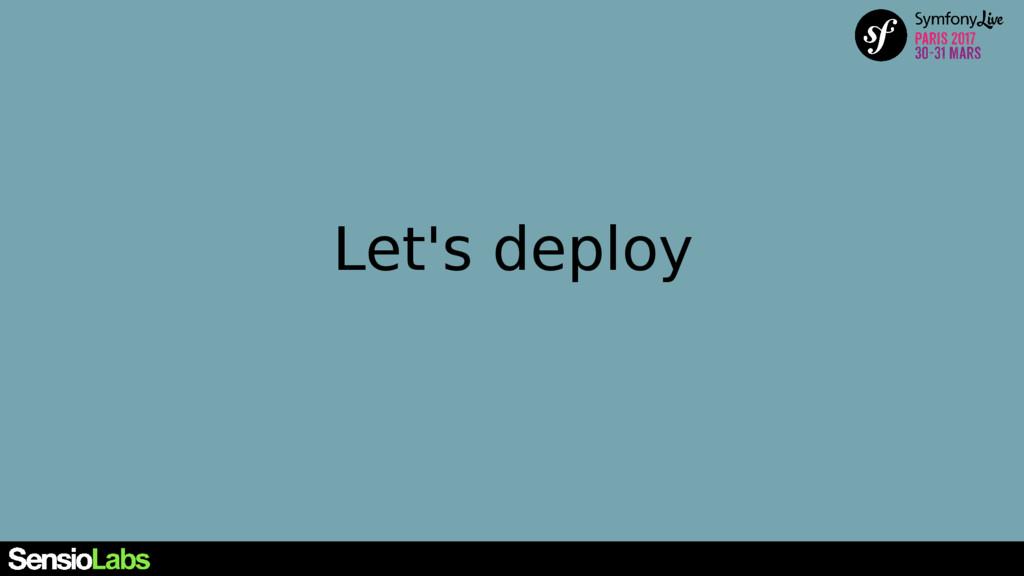 Let's deploy