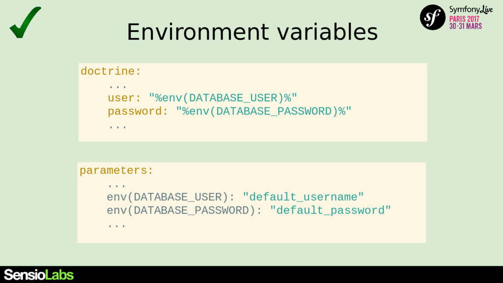 Environment variables parameters: ... env(DATAB...