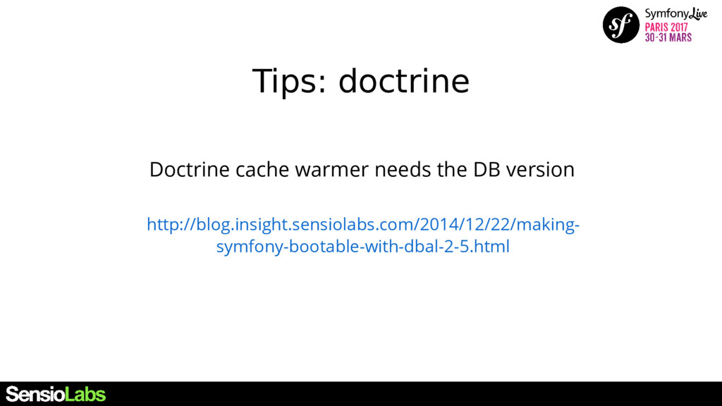 Tips: doctrine Doctrine cache warmer needs the ...