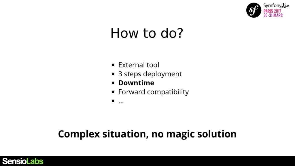 How to do? Complex situation, no magic solution...