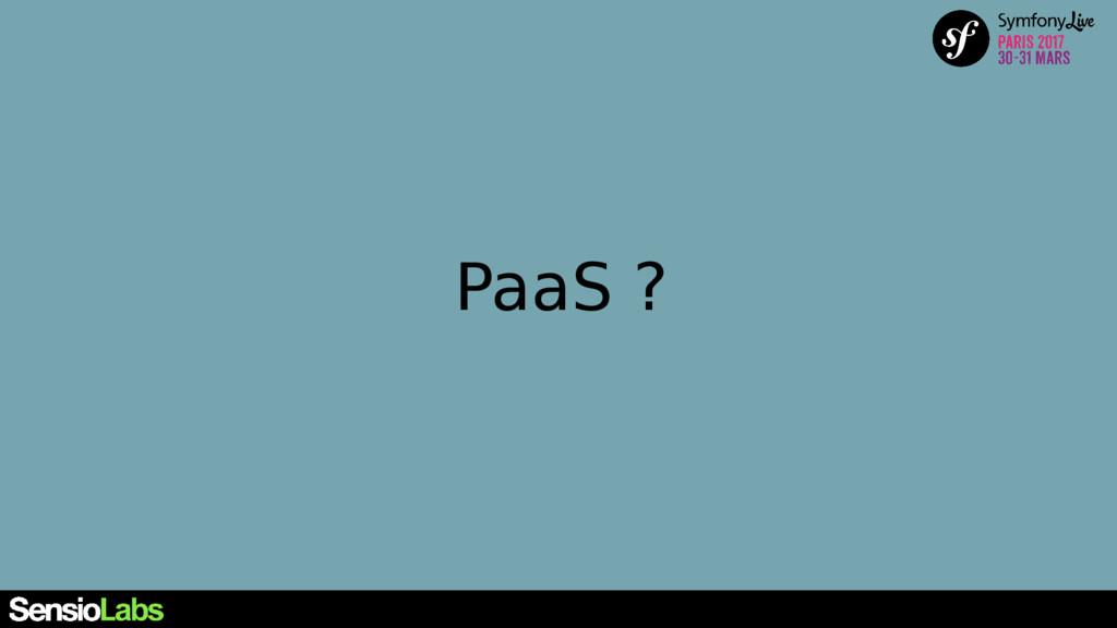 PaaS ?
