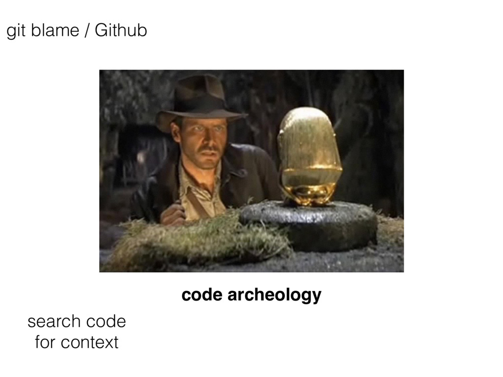 code archeology search code for context git bla...